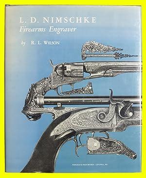 L. D. Nimschke Firearms Engraver: Wilson, R. L.