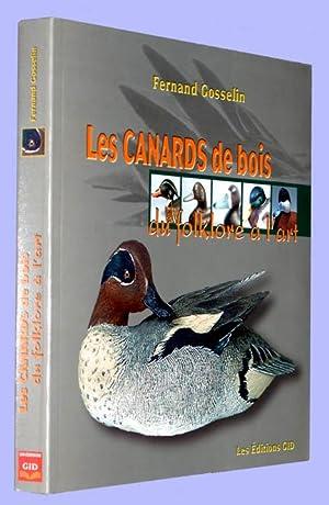 Les Canards de Bois : Du Folklore: Gosselin, Fernand