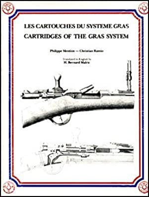 Les Cartouches du Système Gras - Cartridges of the Gras System: Mention, Philippe & Ramio, ...