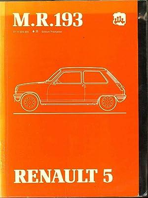 Renault 5 Manuel de réparation M.R. 193