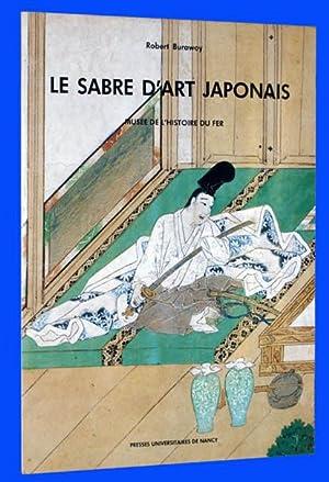 Le Sabre d'Art Japonais: Musee De L'histoire: Burawoy, Robert; Musee