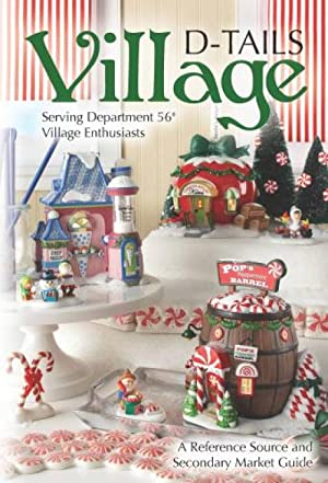 Department 56 Village D-tails: A Reference Source and Secondary Market Guide, 3rd Edition: Lunda ...