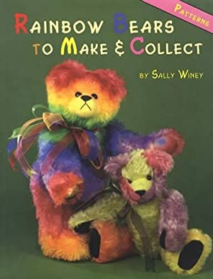 Rainbow Bears to Make & Collect (Patterns): Sally Winey