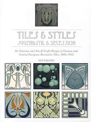 Tiles & Styles - Jugendstil & Secession: Ken Forster