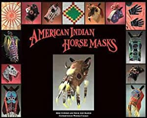 American Indian Horse Masks: Mike Cowdrey, Ned