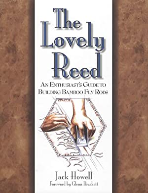 The Lovely Reed: An Enthusiast's Guide to: Jack Howell