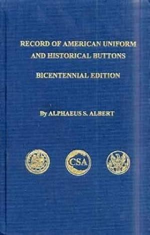 Record of the American Uniform and Historical: Alphaeus S. Albert