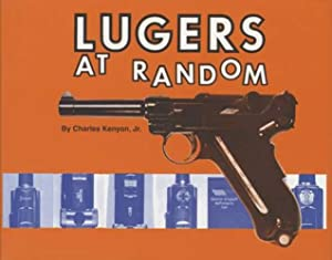 Lugers at Random: Charles Kenyon Jr.