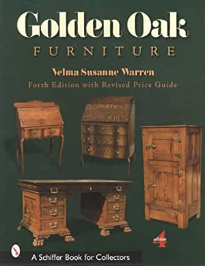 Golden Oak Furniture, Fourth Edition with Revised Price Guide