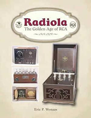 Radiola: The Golden Age of RCA, 1919-1929