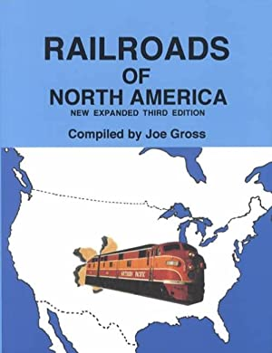 Railroads of North America, New Expanded Third Edition