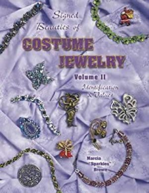 Signed Beauties of Costume Jewelry Volume II,: Marcia 'Sparkles' Brown
