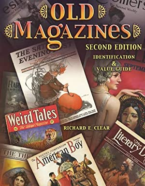 Old Magazines Second Edition, Identification & Value Guide