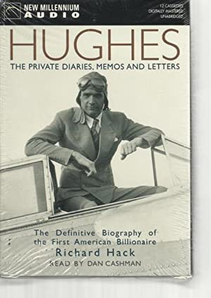 Hughes: The Private Diaries, Memos and Letters - The