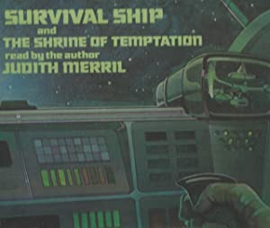 Survival Ship and The Shrine of Temptation - read by the author Judith Merril - vintage vinyl ...