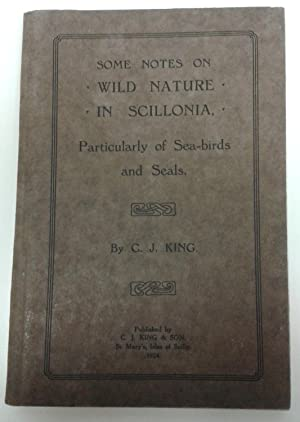 Some Notes on Wild Nature in Scillonia, Particularly of Sea-Biards and Seals
