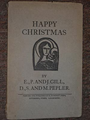 A Christmas Book. [Title-page] By E., P., and J. Gill, D., S., and M. Pepler.