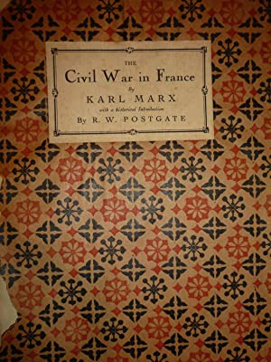 The Civil War in France. Preceded by the two Manifestoes of the General Council of the Internatio...