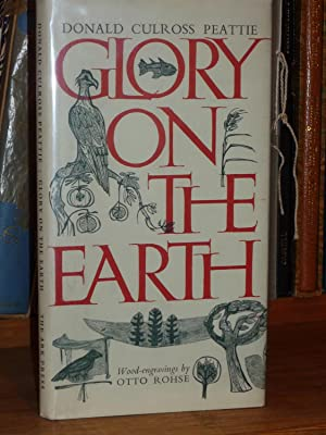 Glory on the Earth. Illustrated by the wood-engravings of Otto Rohse.