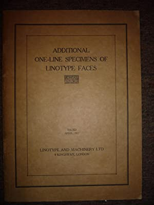 Additional One-Line Specimens of Linotype Faces.: Linotype and Machinery