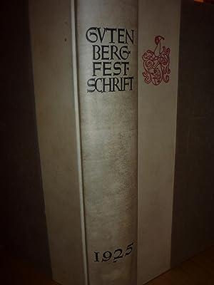 Gutenberg Festschrift zur Feier des 25 Jaehrigen: Ruppel (A,, editor).