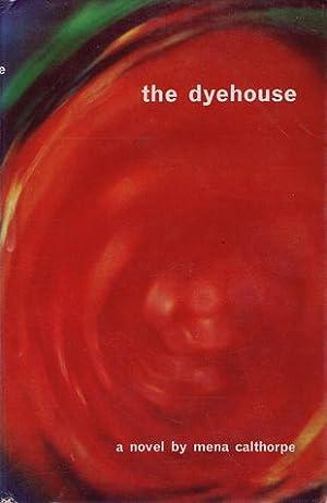THE DYEHOUSE.: Calthorpe (Mena)