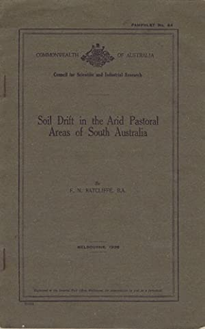 SOIL DRIFT IN THE ARID PASTORAL AREAS OF SOUTH AUSTRALIA