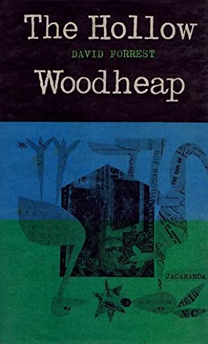 THE HOLLOW WOODHEAP.: Forrest (David)