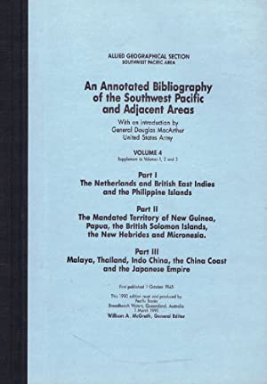 AN ANNOTATED BIBLIOGRAPHY OF THE SOUTHWEST PACIFIC: Allied Geographical Section