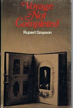 VOYAGE NOT COMPLETED.: Grayson (Rupert)