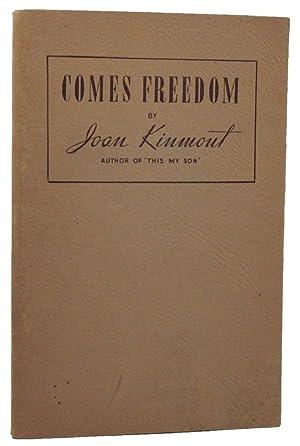 COMES FREEDOM.: Kinmont (Joan)