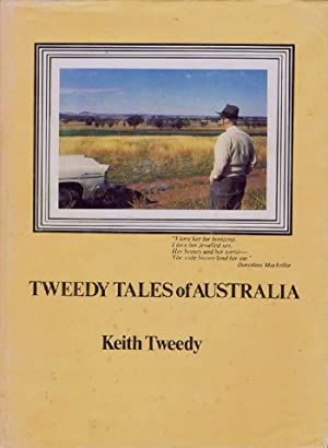 TWEEDY TALES OF AUSTRALIA.: Tweedy (Keith)