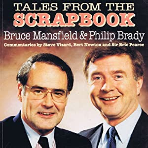 TALES FROM THE SCRAPBOOK.: Mansfield (Bruce), Brady