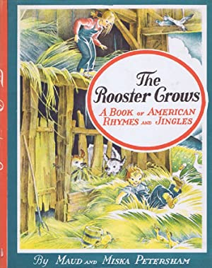 THE ROOSTER CROWS: Petersham, Maud and
