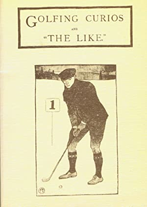 "GOLFING CURIOS AND ""THE LIKE"": Wood, Harry B."
