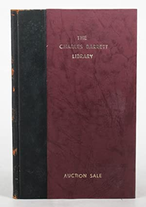 SALE BY AUCTION OF THE LIBRARY OF THE LATE CHARLES BARRETT [.]