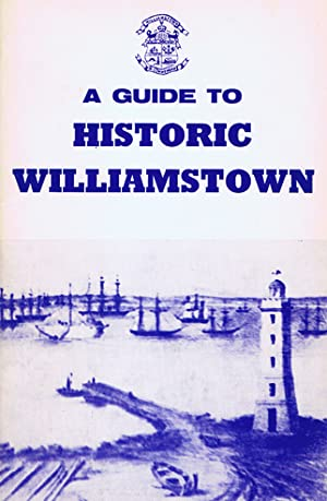 A GUIDE TO HISTORIC WILLIAMSTOWN
