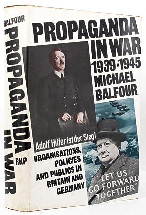 PROPAGANDA IN WAR 1939-1945.: Balfour (Michael)
