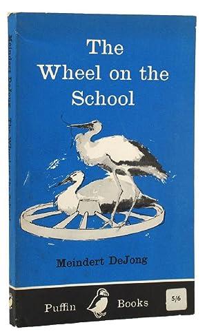 THE WHEEL ON THE SCHOOL: Sendak, Maurice [Illustrator];