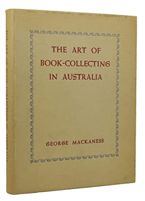THE ART OF BOOK-COLLECTING IN AUSTRALIA