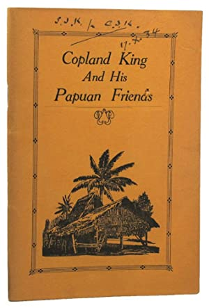 COPLAND KING AND HIS PAPUAN FRIENDS