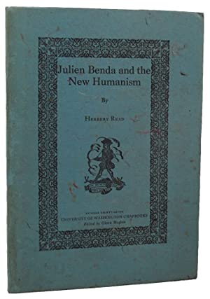 JULIEN BENDA AND THE NEW HUMANISM