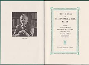 John S. Fass and the Hammer Creek Press. With a bibliography by Herman Cohen