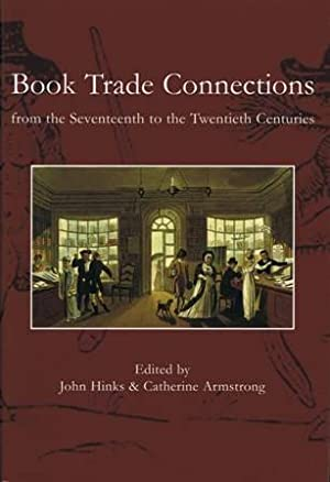 Book Trade Connections from the Seventeenth to the Twentieth Centuries