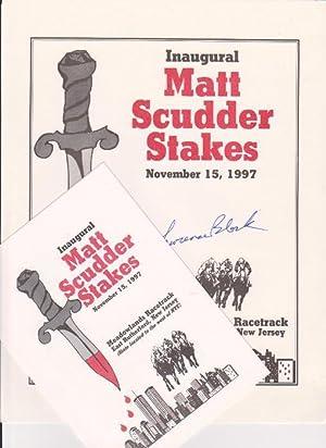 Inaugural Matt Scudder Stakes. November 15, 1997. [broadside]. SIGNED. With: Dinner invitation.