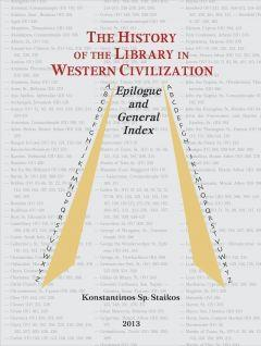 The History of the Library in Western Civilization: Epilogue and General Index. Volume VI