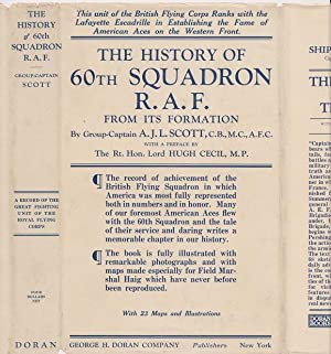 Sixty Squadron, RAF. A History of the Squadron from Its Formation
