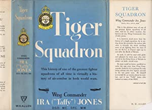 Tiger Squadron. The Story of 74 Squadron, R.A.F. in Two World Wars.: JONES, Ira (