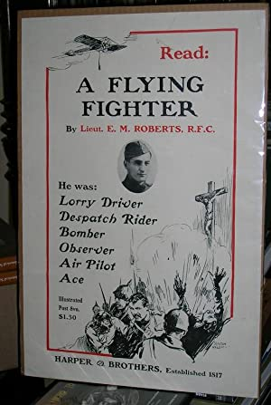 Advertising Poster for the Autobiography of Royal Flying Corps Ace Lieutenant E. M. Roberts, R.F.C....