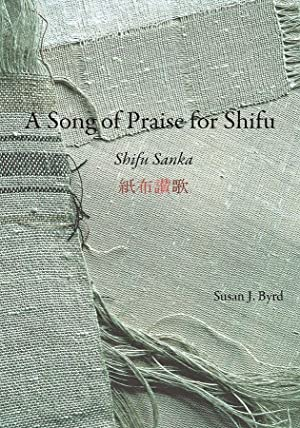 A Song of Praise for Shifu.: BYRD, Susan J.